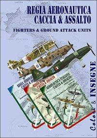Regia Aeronautica Caccia e Assalto 1940-1943, Part I-III (Set)